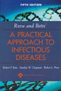 image of Reese and Betts' A Practical Approach to Infectious Diseases