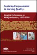image of Sustained Improvement in Nursing Quality: Hospital Performance on NDQI Indicators, 2007-2008