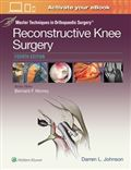 image of Master Techniques in Orthopaedic Surgery: Reconstructive Knee Surgery