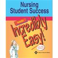 image of Nursing Student Success Made Incredibly Easy!
