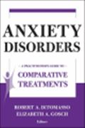 image of Anxiety Disorders: A Practitioner's Guide to Comparative Treatments