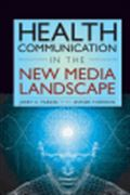 image of Health Communication in the New Media Landscape