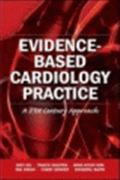 image of Evidence-Based Cardiology Practice: A 21st Century Approach