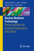 image of Nuclear Medicine Technology: Review Questions for the Board Examinations
