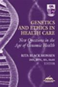 image of Genetics and Ethics in Health Care: New Questions in the Age of Genomic Health