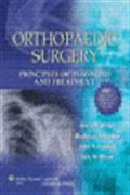 image of Orthopaedic Surgery: Principles of Diagnosis and Treatment