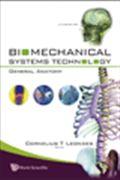 image of Biomechanical Systems Technology, Volume 4: General Anatomy