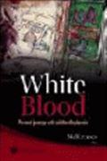 image of White Blood: Personal Journeys with Childhood Leukaemia