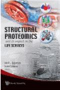 image of Structural Proteomics and Its Impact on the Life Sciences