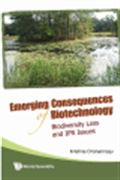image of Emerging Consequences of Biotechnology: Biodiversity Loss and IPR Issues