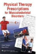 image of Physical Therapy Prescriptions for Musculoskeletal Disorders