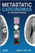 image of Metastatic Carcinomas of Unknown Origin