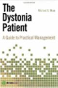 image of Dystonia Patient, The: A Guide to Practical Management