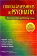 image of Clinical Assessments in Psychiatry: Mastering Skills and Passing Exams