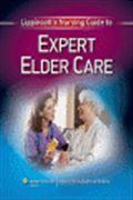 image of Lippincott's Nursing Guide to Expert Elder Care