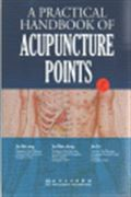 image of Practical Handbook on Acupuncture Point, A