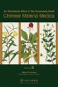 image of Illustrated Atlas of the Commonly Used Chinese Materia Medica, An: Volume III