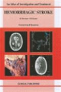 image of Hemorrhagic Stroke: an Atlas of Investigation and Treatment