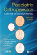 image of Paediatric Orthopaedics: A System of Decision-Making