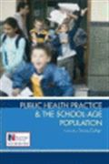 image of Public Health Practice and the School-Age Population