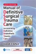 image of Manual of Definitive Surgical Trauma Care: Incorporating Definitive Anaesthetic Trauma Care