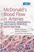 image of McDonald's Blood Flow in Arteries: Theoretical, Experimental and Clinical Principles