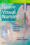image of Lippincott's Visual Nursing: A Guide to Diseases, Skills, and Treatments