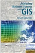 image of Achieving Business Success with GIS
