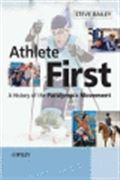 image of Athlete First: A History of the Paralympic Movement