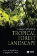 image of Living in a Dynamic Tropical Forest Landscape