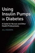 image of Using Insulin Pumps in Diabetes: A Guide for Nurses and Other Health Professionals