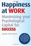 image of Happiness at Work: Maximizing Psychological Capital for Success