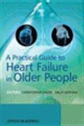 image of Practical Guide to Heart Failure in Older People, A