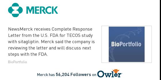 Merck News Merck Receives plete Response Letter for Meds with