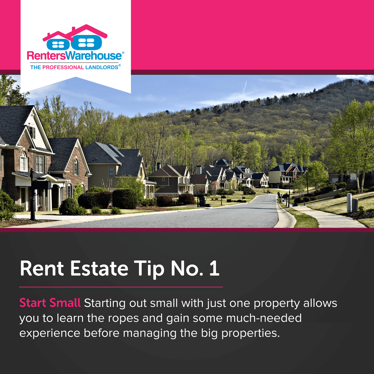 Image related to Rent Estate™ Tip No. 1 - Start Small
