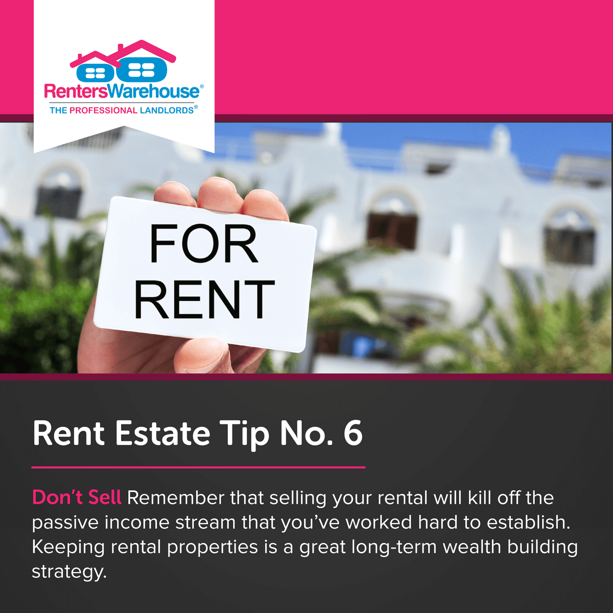 Image related to Rent Estate™ Tip No. 6 - Don't Sell
