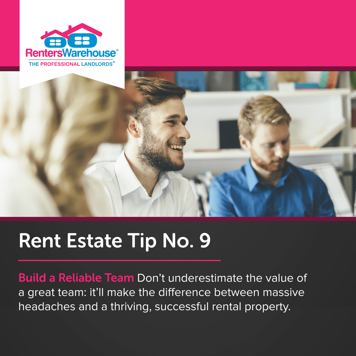 Image related to Rent Estate™ Tip No. 9 - Build a Reliable Team