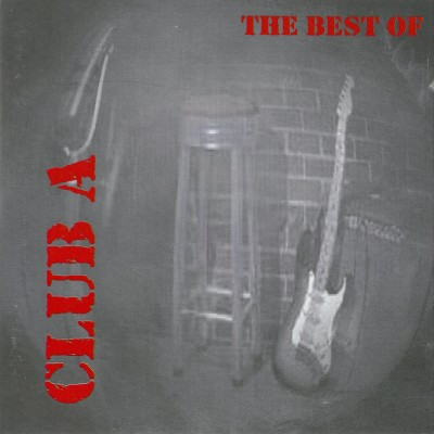 Club A; The best of