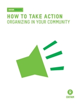 How to take action: Organizing in your community