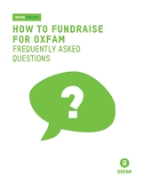 How to fundraise for Oxfam: Frequently asked questions