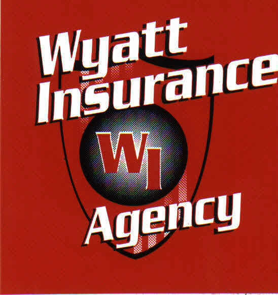 Wyatt Insurance Agency- All your insurance needs!