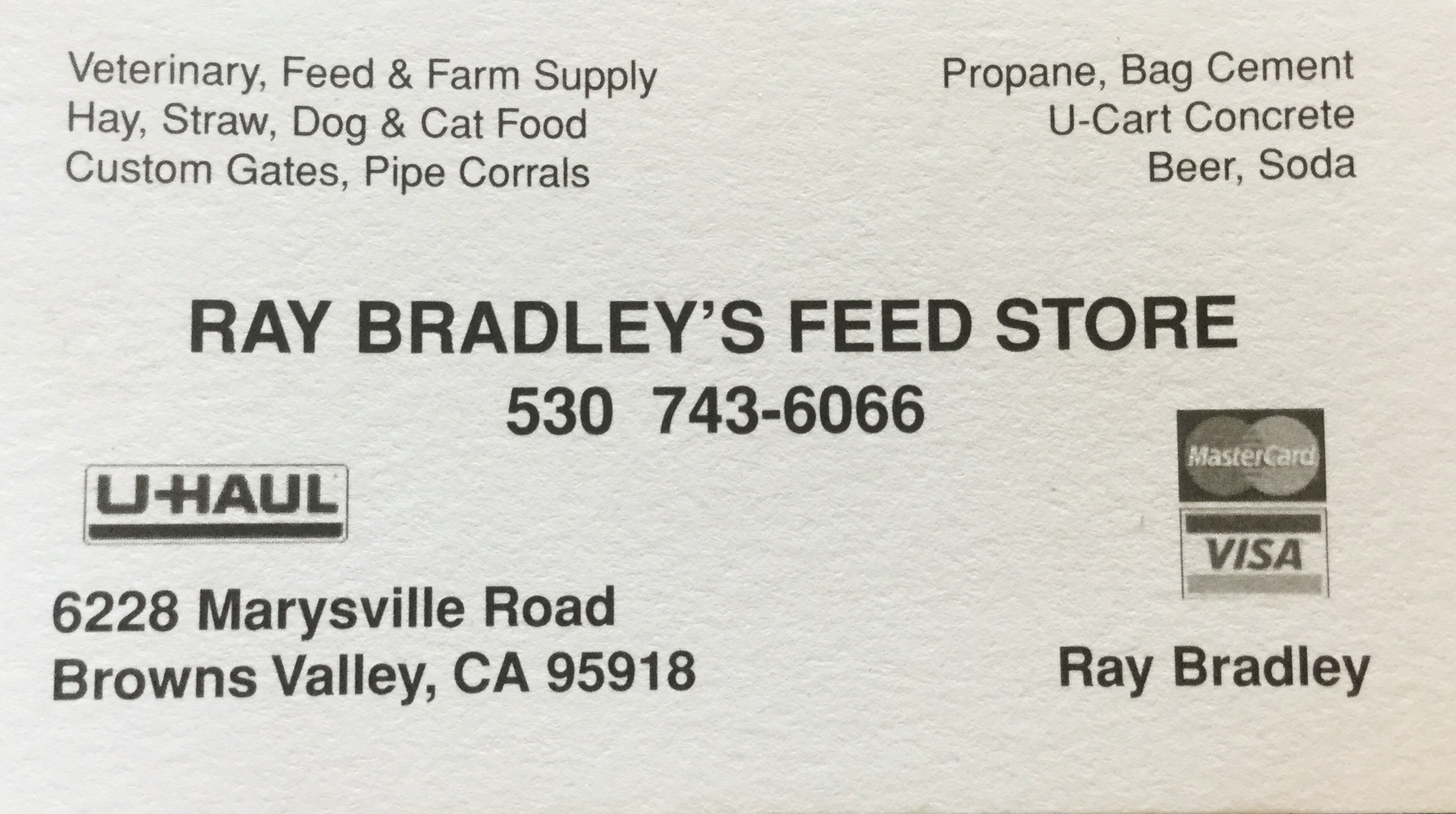 Ray Bradley's Feed Store - Browns Valley, CA