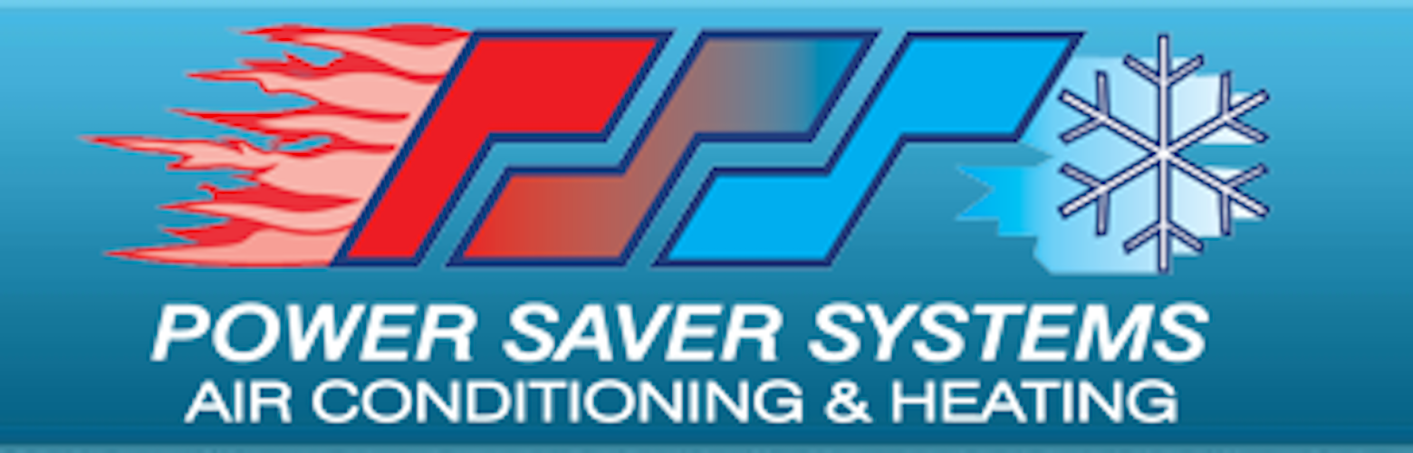 Power Saver Systems Air Conditioning & Heating - Placentia, CA