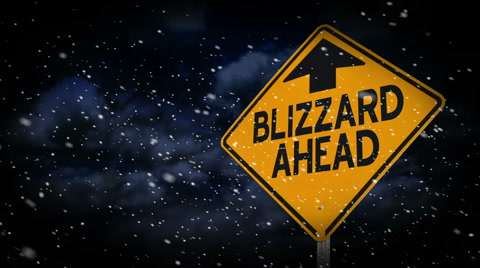 A blizzard warning sign.