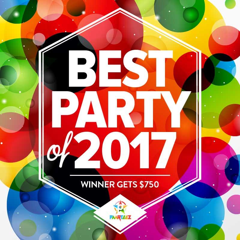 Best Party of 2017 | Paarteez.com