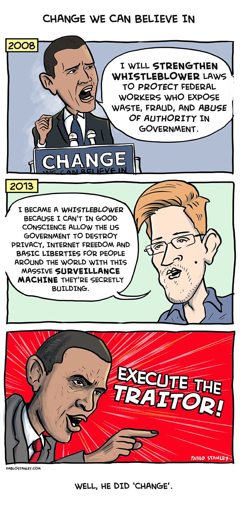 Change we can believe in - Obama Snowden