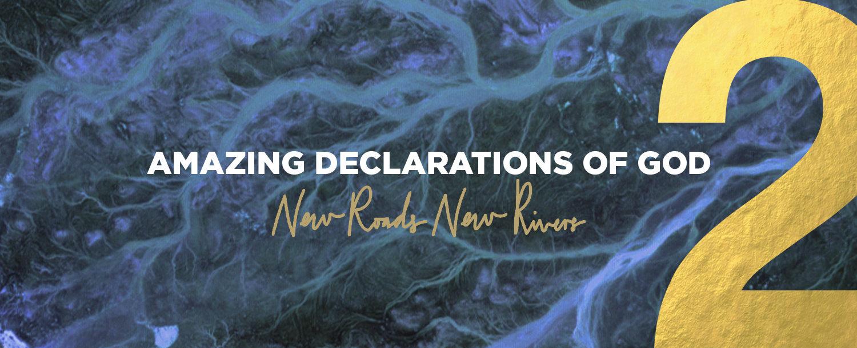 3 Amazing Declarations of God