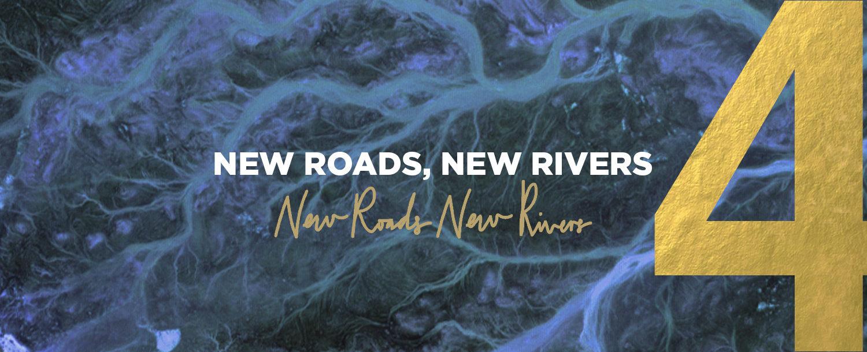 New Roads, New Rivers