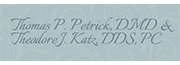 Thomas P. Petrick, DMD & Theodore J. Katz, DDS, PC logo