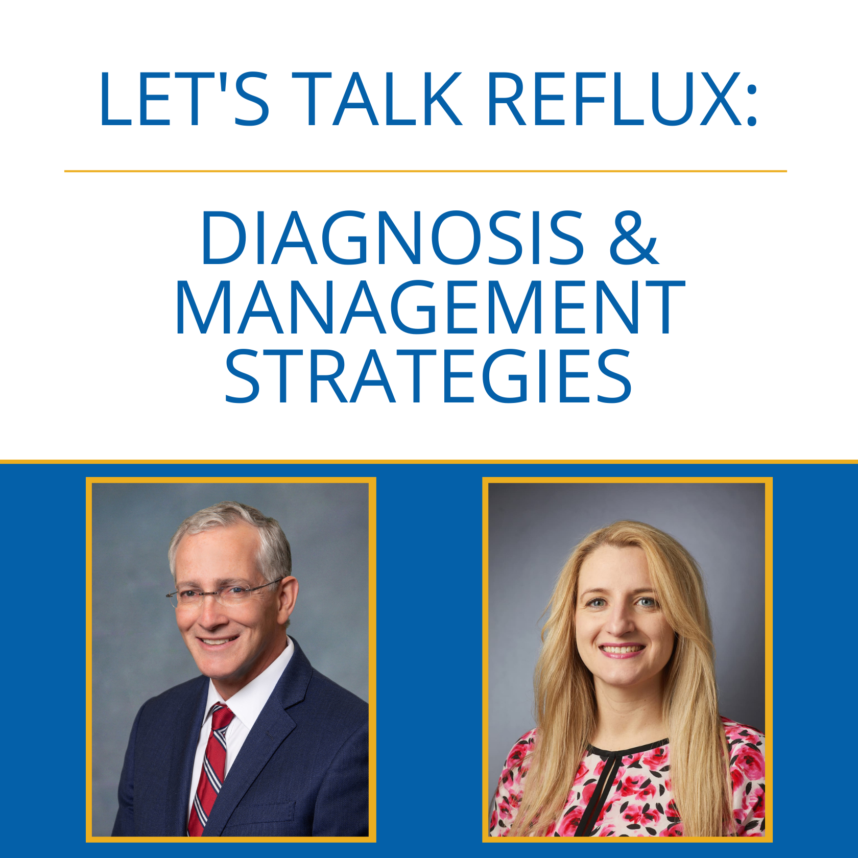 Let's Talk Reflux: Thoughtful Strategies in Diagnosis and Management